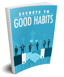 Secrets Good Habits eBook
