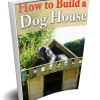 How To Build A Dog House eBook