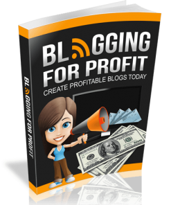 Blogging For Profit eBook