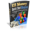 EZ Money Quick Start Blue Print eBook