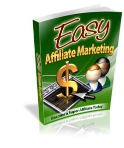 Easy Affiliate Marketing eBook