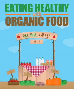 Eat Healthy Organic Food