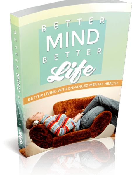 Better Mind Better Life eBook