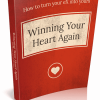 Winning Your Heart Again eBook