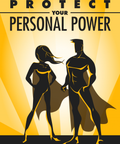 Protect Your Personal Power eBook