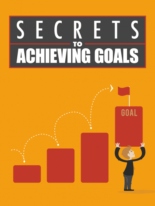 Secrets to Achieving Goals eBook