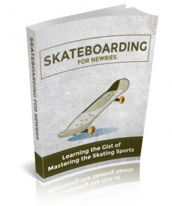 Skateboarding For Newbies eBook
