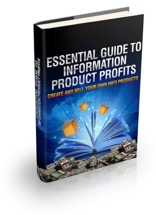 Essential Guide To Information Product Profits eBook