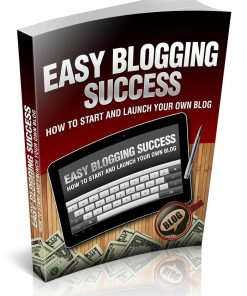Easy Blogging Success eBook