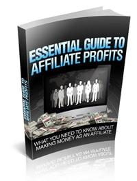 Essential Guide To Affiliate Profits eBook